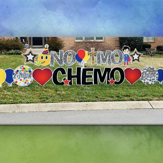 No-Mo-Chemo – Yard Greeting Rental